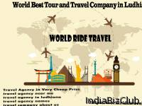 World Ride Travel Agency   The World Best Travel Company In India Provide Best Travels In Very Cheap Price World Ride Travels Holidays   A Well Established Travel Management Company In Ludhiana Punjab India The Best And Lead Travel Agency In Ludhiana
