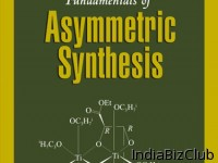 Fundamentals Of Asymmetric Synthesis Book